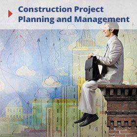 Construction Project Planning and Management